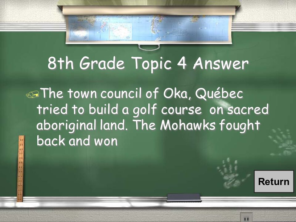 8th Grade Topic 4 Question / What was the Oka confrontation
