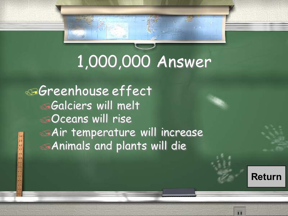 1,000,000 Question What will happen if the polar climate zones become more temperate? (and what is this called?)