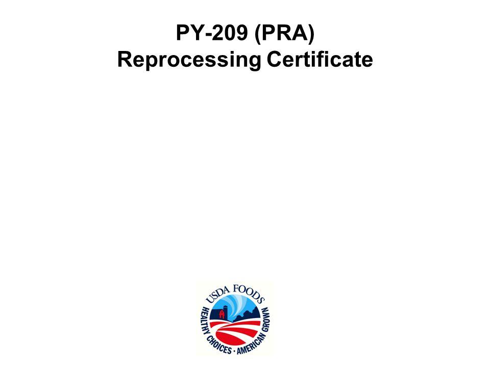 PY-209 (PRA) Reprocessing Certificate