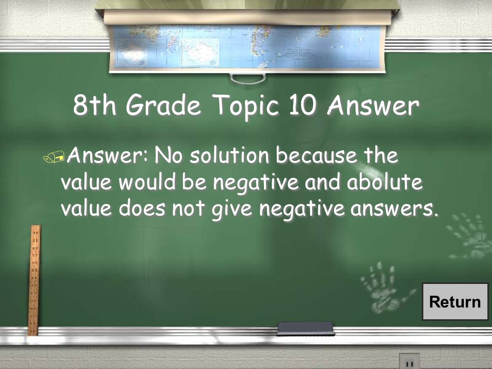 8th Grade Topic 10 Question / Solve the following problem: / 5 = |x + 2| + 8 / Solve the following problem: / 5 = |x + 2| + 8