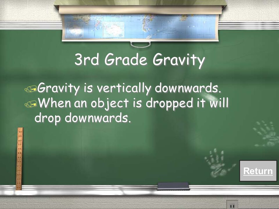 3rd Grade Gravity / What is the direction of gravity.