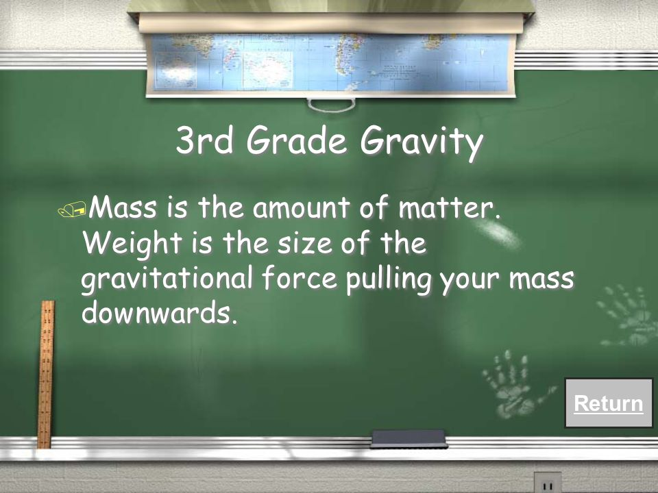 3rd Grade Gravity / What is the difference between mass and weight?