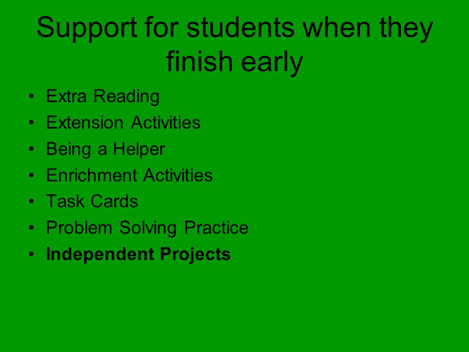Support for students when they finish early Extra Reading Extension Activities Being a Helper Enrichment Activities Task Cards Problem Solving Practice Independent Projects
