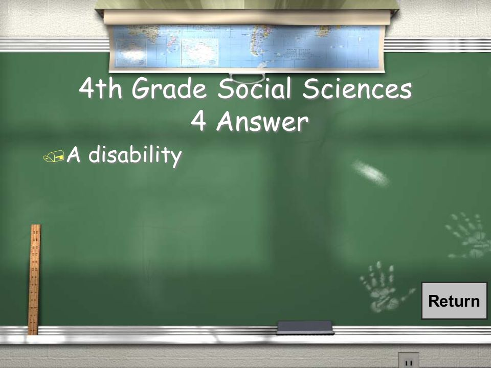 4th Grade Social Sciences 4 Question / Students may request an accommodation from Access Services on campus, located in the Humanities building, based on the impact of what?