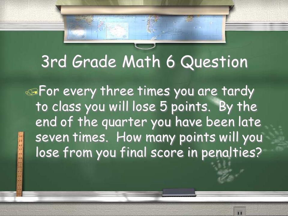 3rd Grade Math 5 Answer / 30 Return