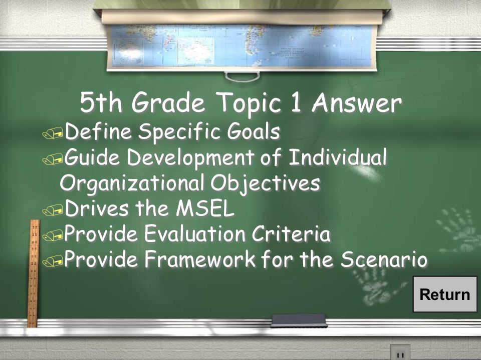 5th Grade Topic 1 Question / List 4 of the 5 elements objectives assists with in the development and offering of an exercise..