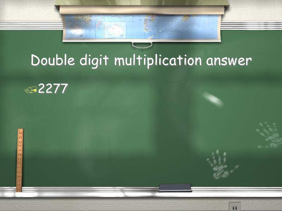 Double digit multiplication Question / 23 * 99
