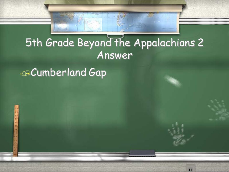 5th Grade Beyond the Appalachians 2 Question / What was the shortcut over the Appalachian Mountains