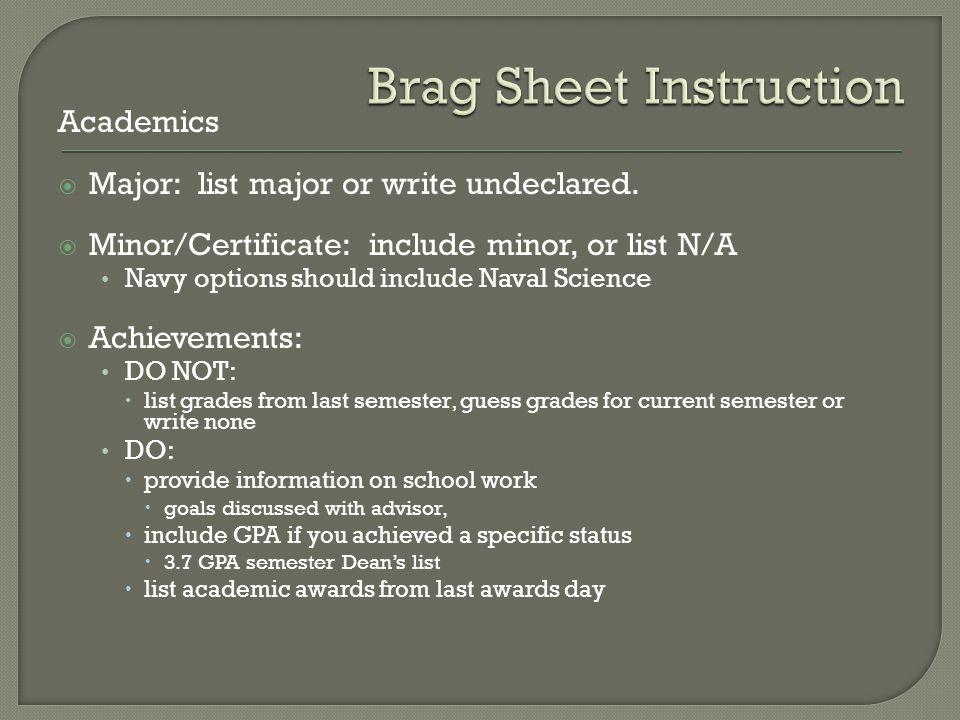 Academics  Major: list major or write undeclared.