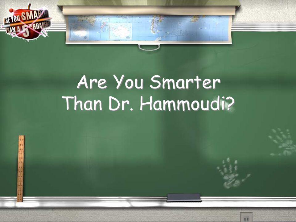 Dr. Hammoudi???
