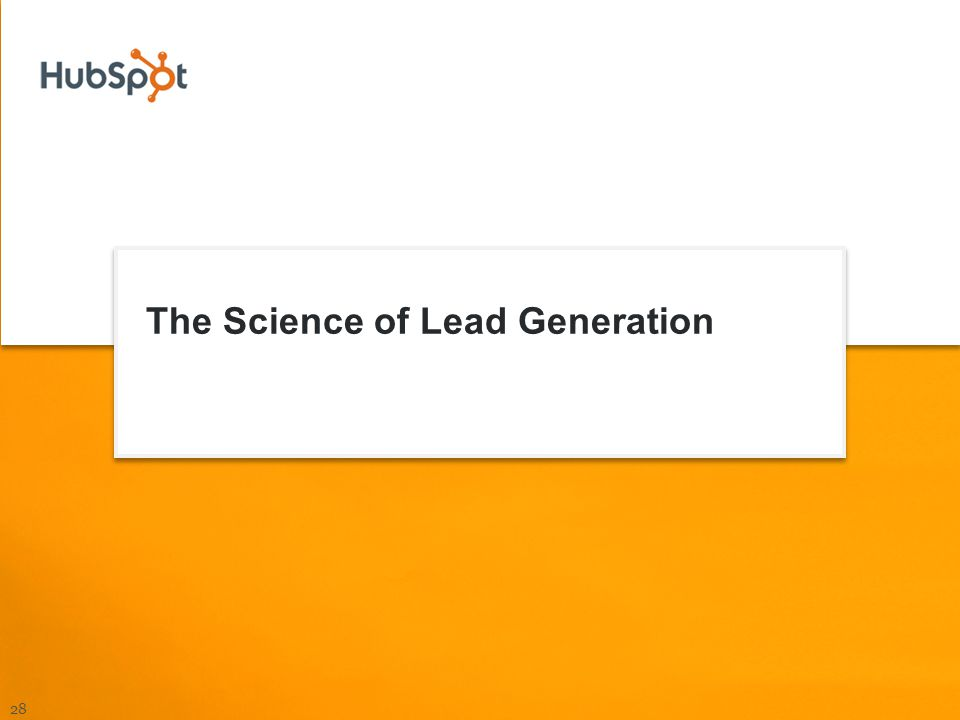 The Science of Lead Generation 28