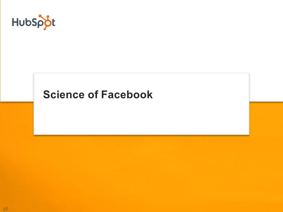 Science of Facebook 58