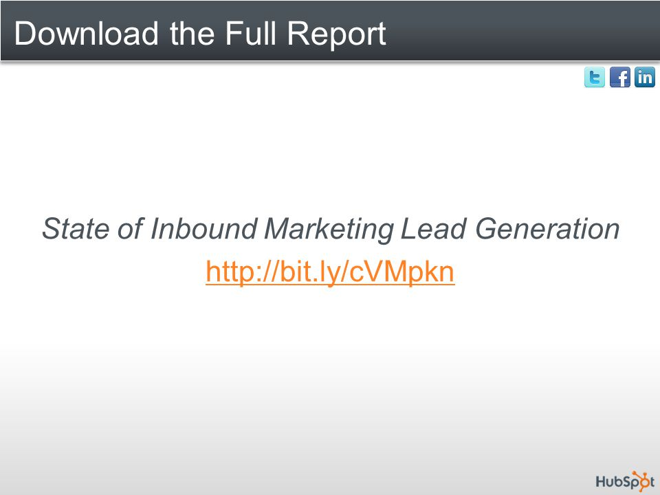 Download the Full Report State of Inbound Marketing Lead Generation http://bit.ly/cVMpkn