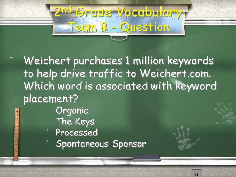 2 nd Grade Vocabulary Team A - Answer / Hot Lead program.