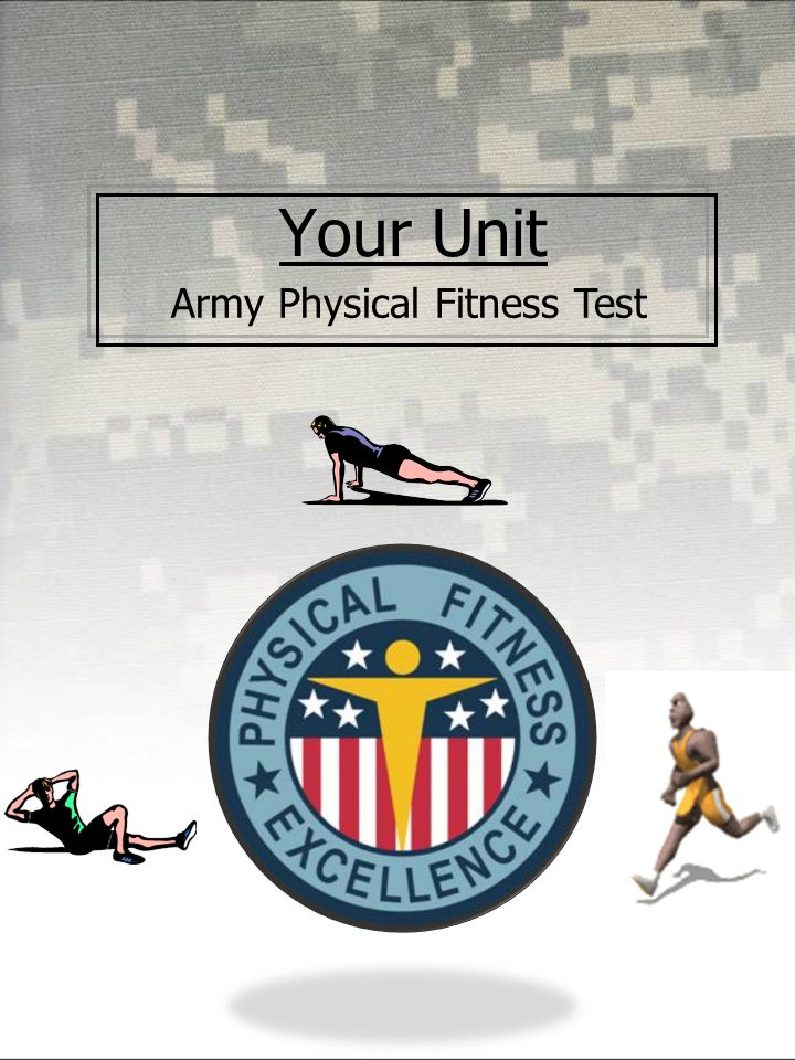 Your Unit Army Physical Fitness Test