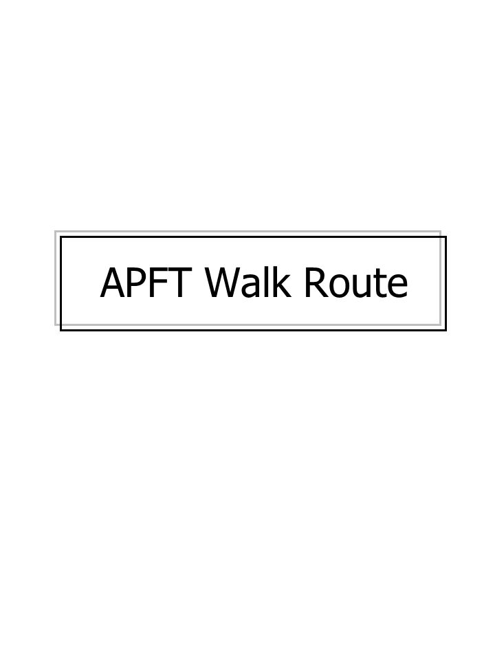 APFT Walk Route