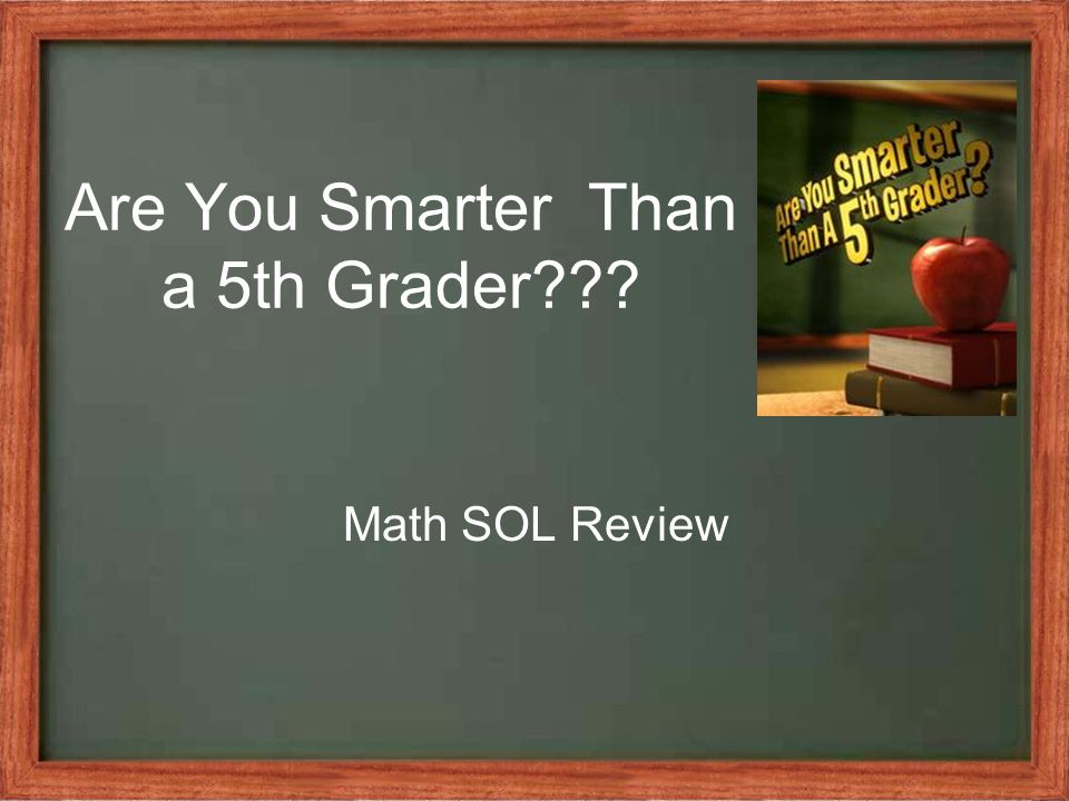 Are You Smarter Than a 5th Grader Math SOL Review