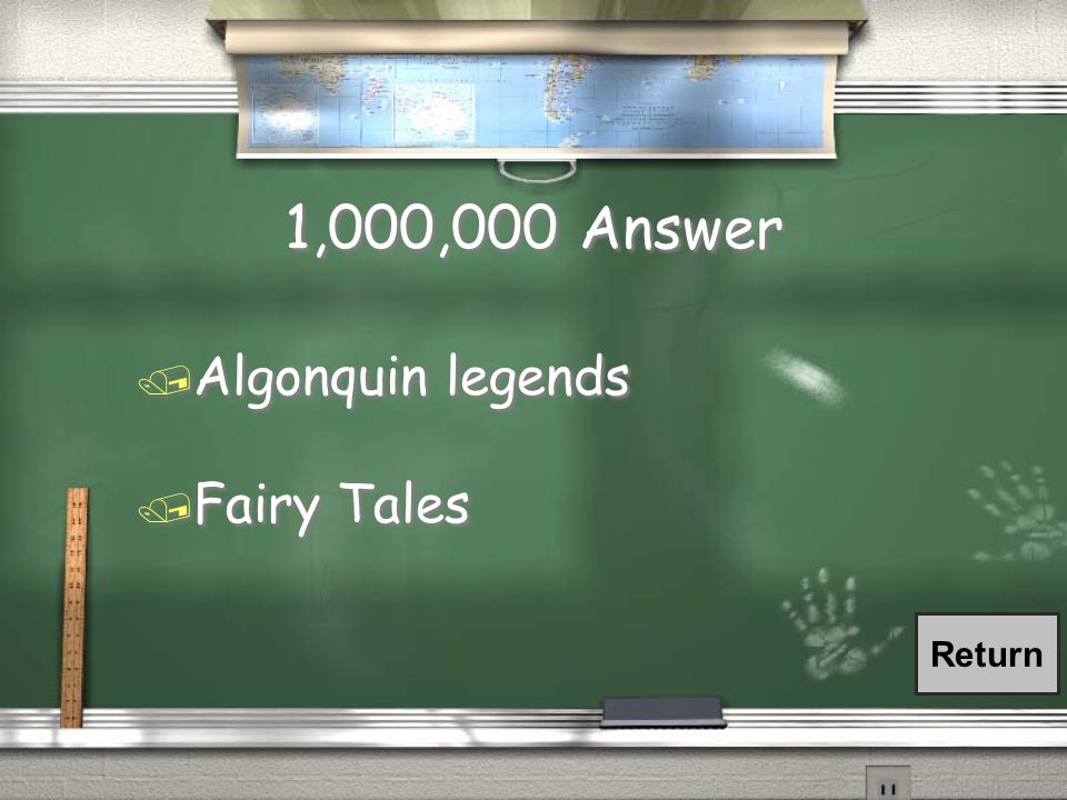 1,000,000 Question / What kind of stories did the Algonquin people tell