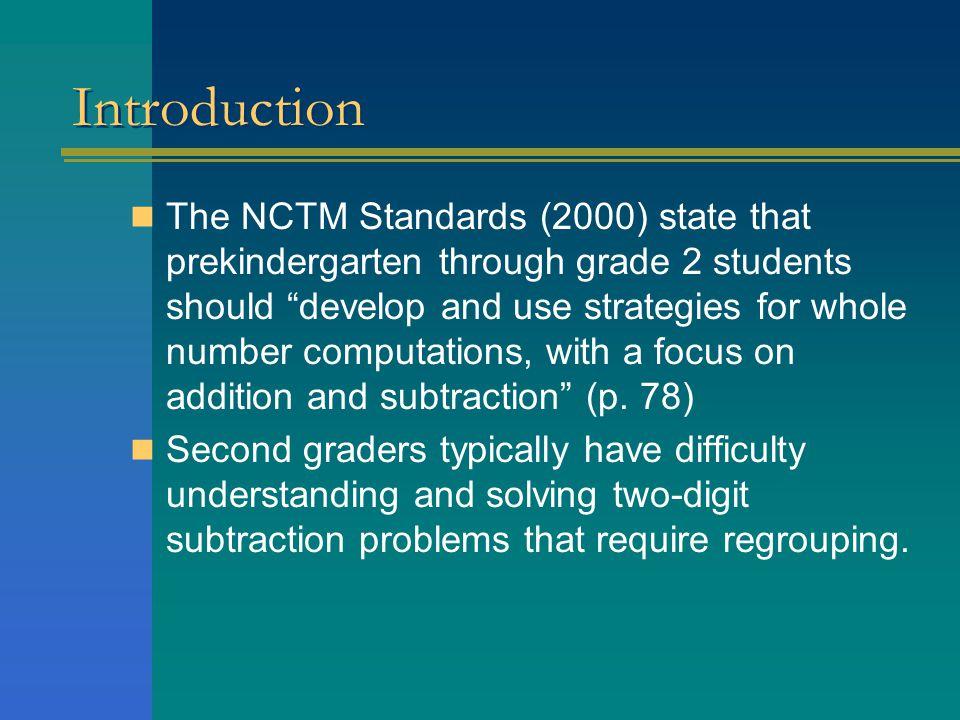 Review of Literature Children can solve two-digit subtraction problems strategically (Carpenter, et al., 1999; Carroll & Porter, 2002).