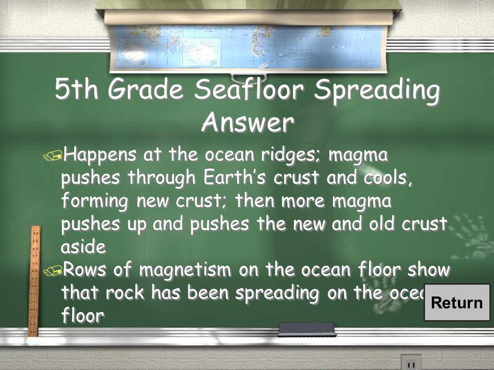 5th Grade Seafloor Spreading Question / What is seafloor spreading and how does it support the theory of continental drift