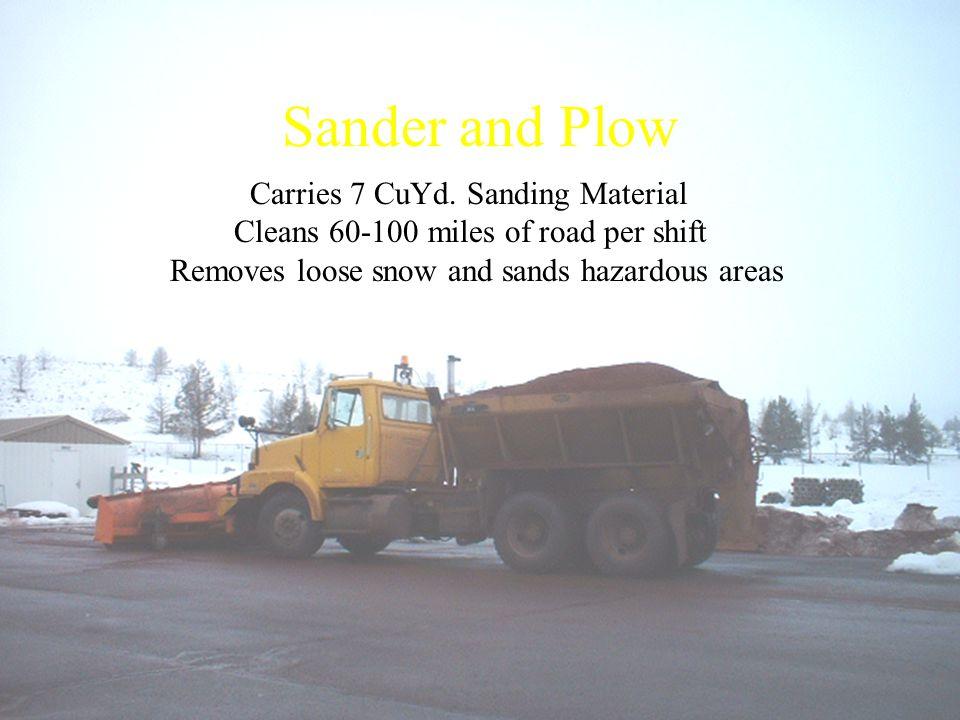 Sander and Plow Carries 7 CuYd.