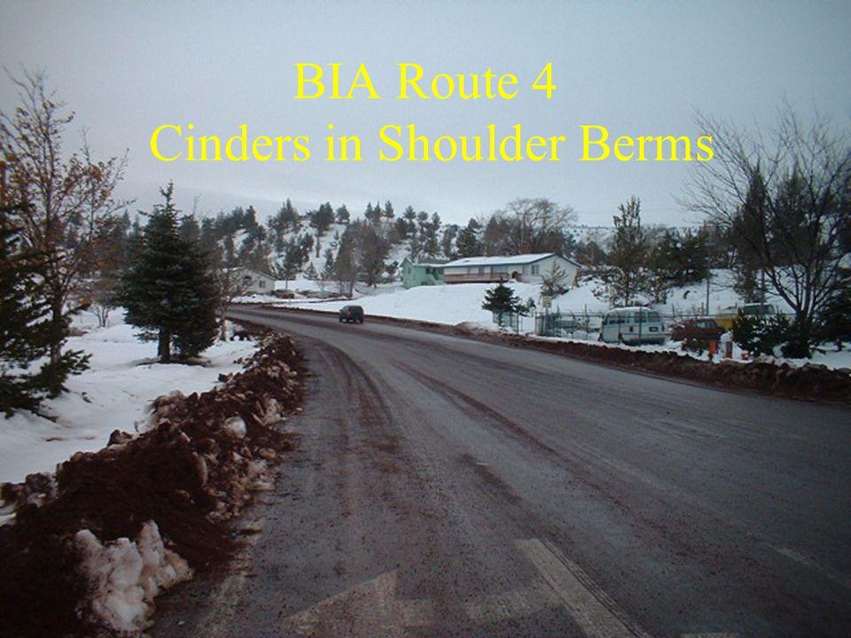 BIA Route 4 Cinders in Shoulder Berms