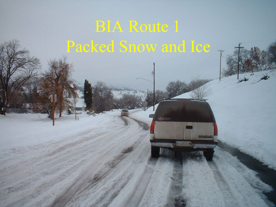 BIA Route 1 Packed Snow and Ice