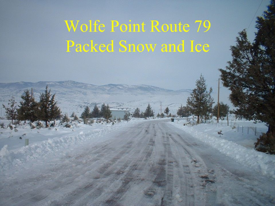 Wolfe Point Route 79 Packed Snow and Ice