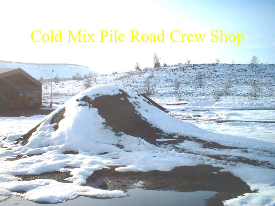 Cold Mix Pile Road Crew Shop