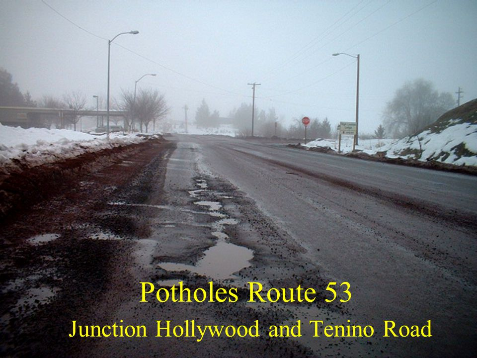 Potholes Route 53 Junction Hollywood and Tenino Road