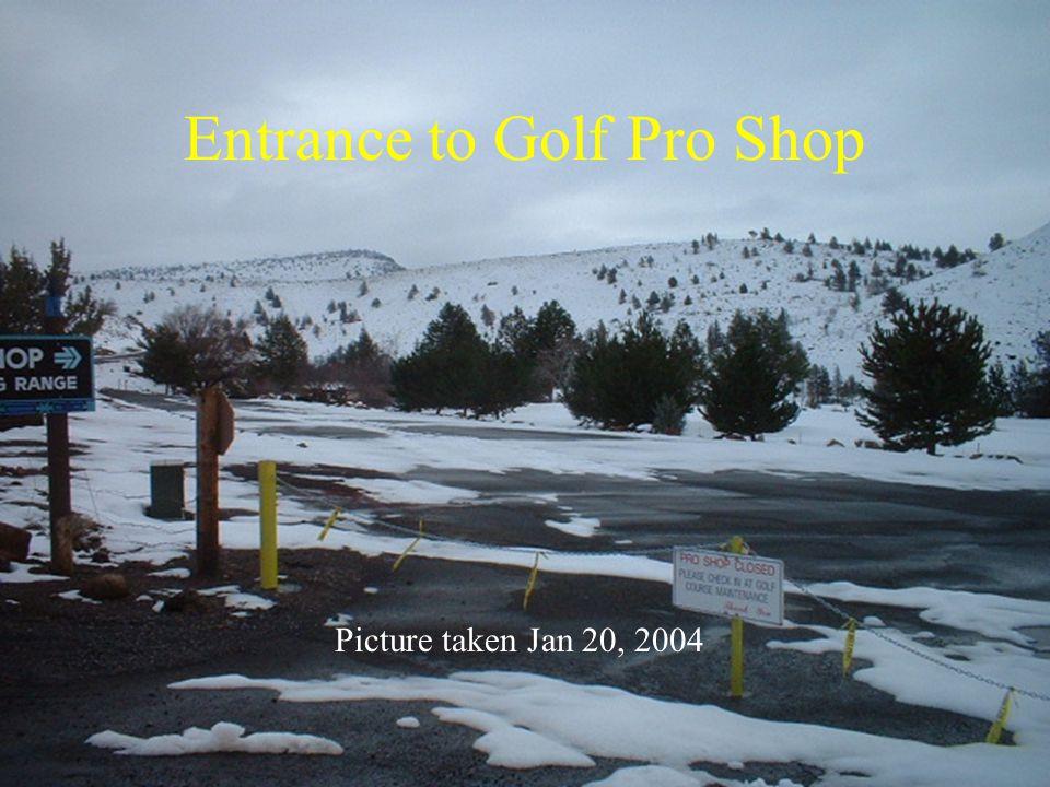 Entrance to Golf Pro Shop Picture taken Jan 20, 2004