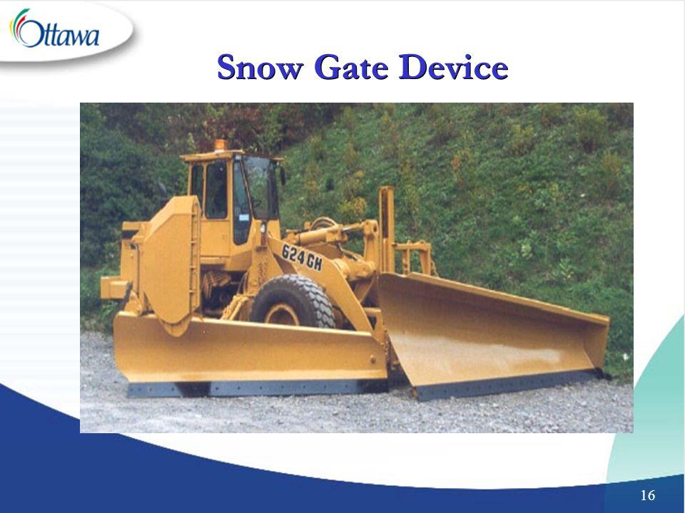16 Snow Gate Device