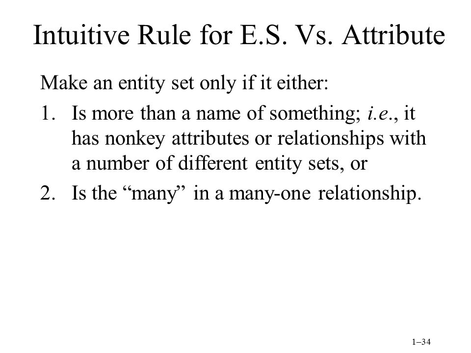 1–34 Intuitive Rule for E.S. Vs.