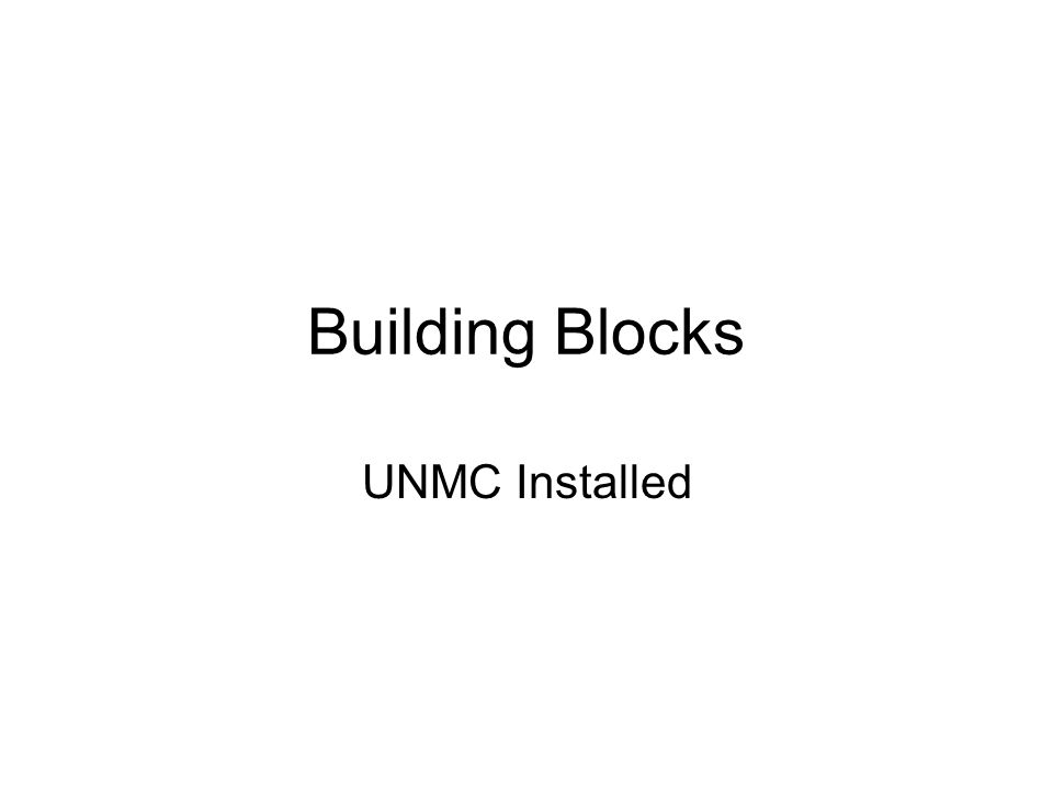 Building Blocks UNMC Installed