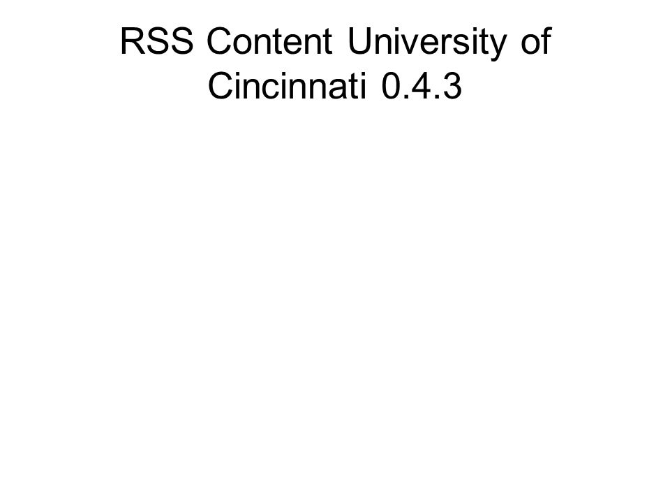 RSS Content University of Cincinnati 0.4.3
