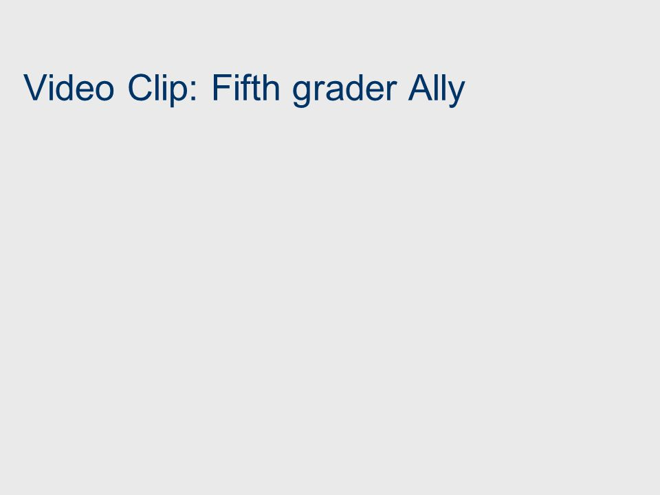 Video Clip: Fifth grader Ally