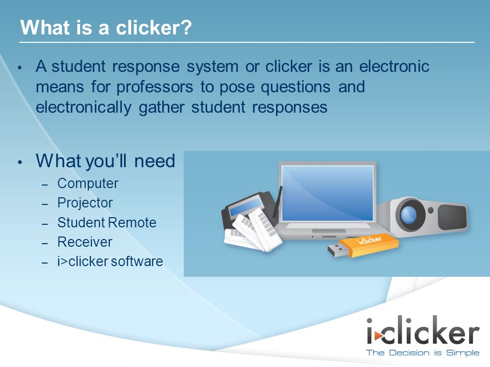 What is a clicker.