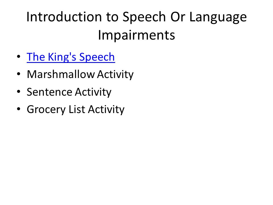 Introduction to Speech Or Language Impairments The King s Speech Marshmallow Activity Sentence Activity Grocery List Activity
