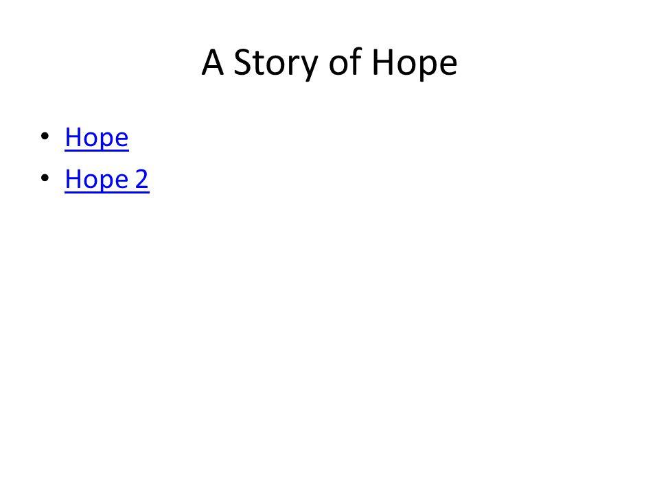 A Story of Hope Hope Hope 2