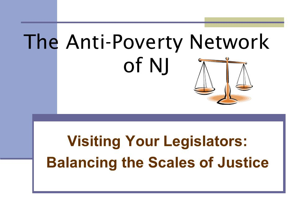 The Anti-Poverty Network of NJ Visiting Your Legislators: Balancing the Scales of Justice