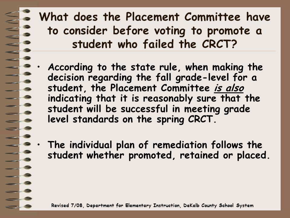 What does the Placement Committee have to consider before voting to promote a student who failed the CRCT.