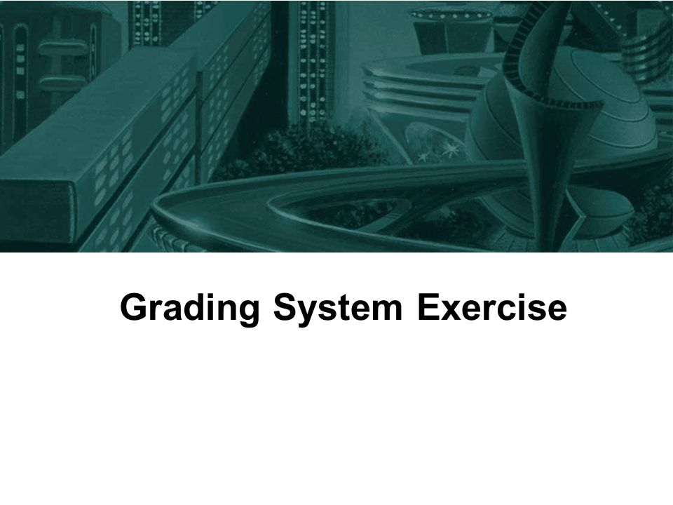 Grading System Exercise