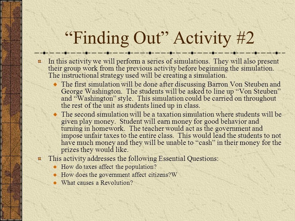 Finding Out Activity #2 In this activity we will perform a series of simulations.
