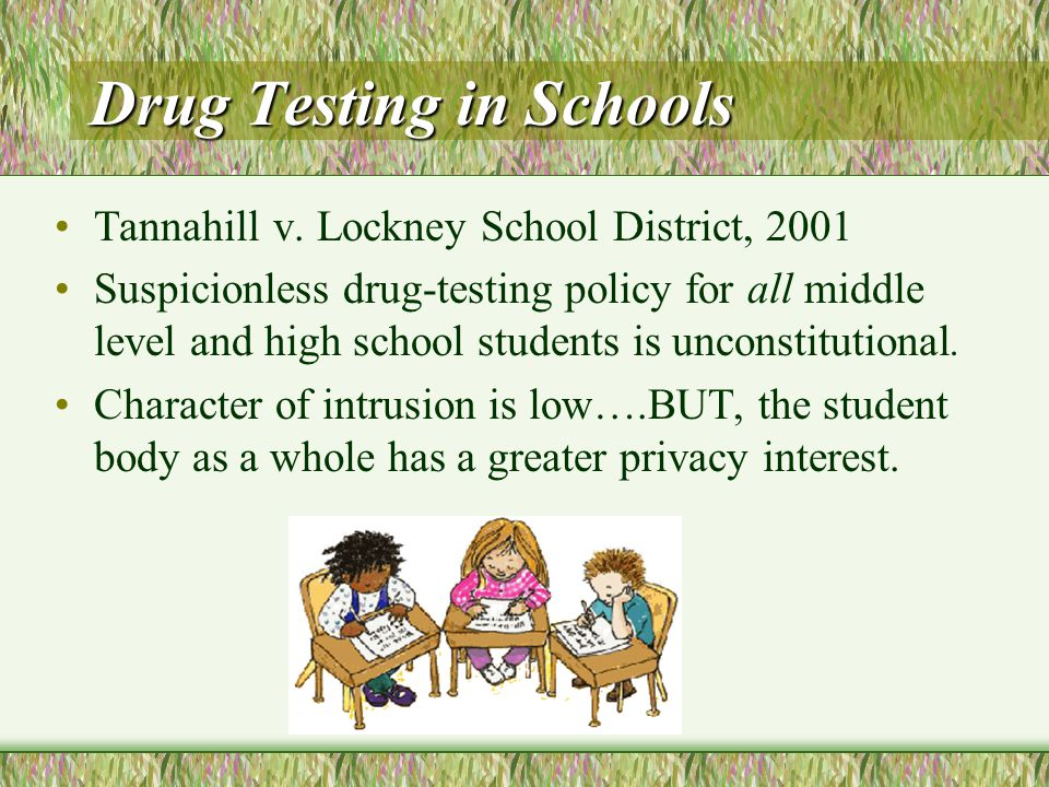 Drug Testing in Schools Tannahill v.