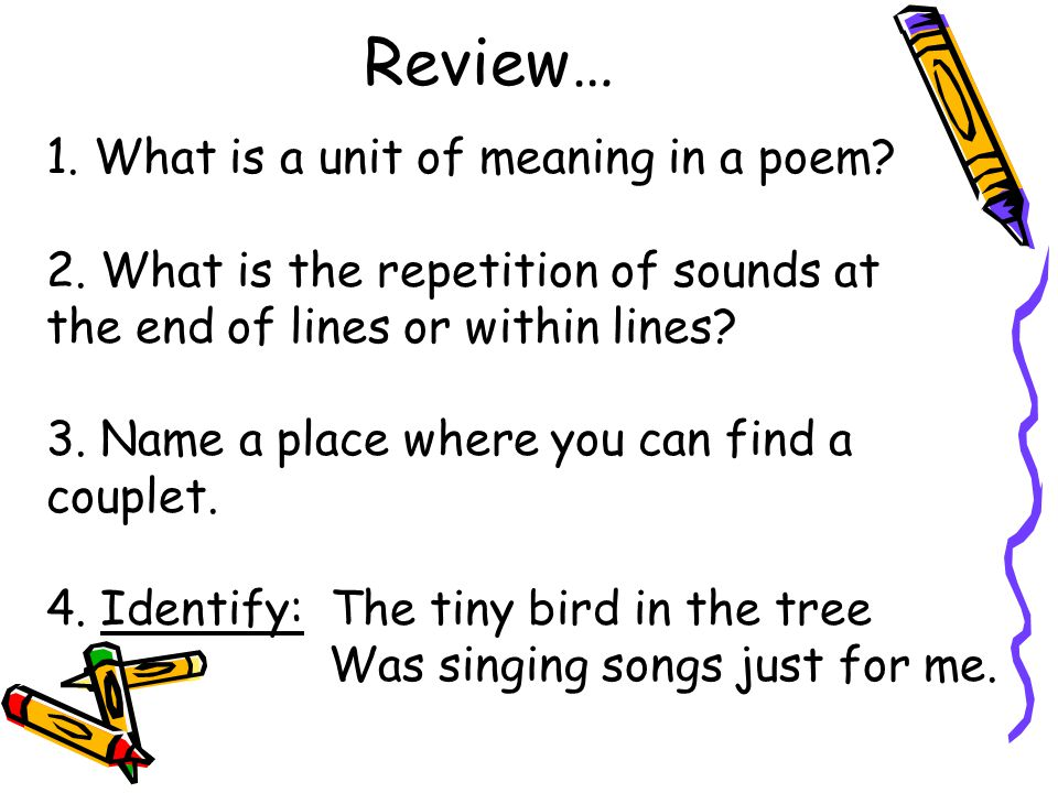 Today's plan Review what we've already learned Go over vocabulary for wk. 2 Learn about 1 other type of poem
