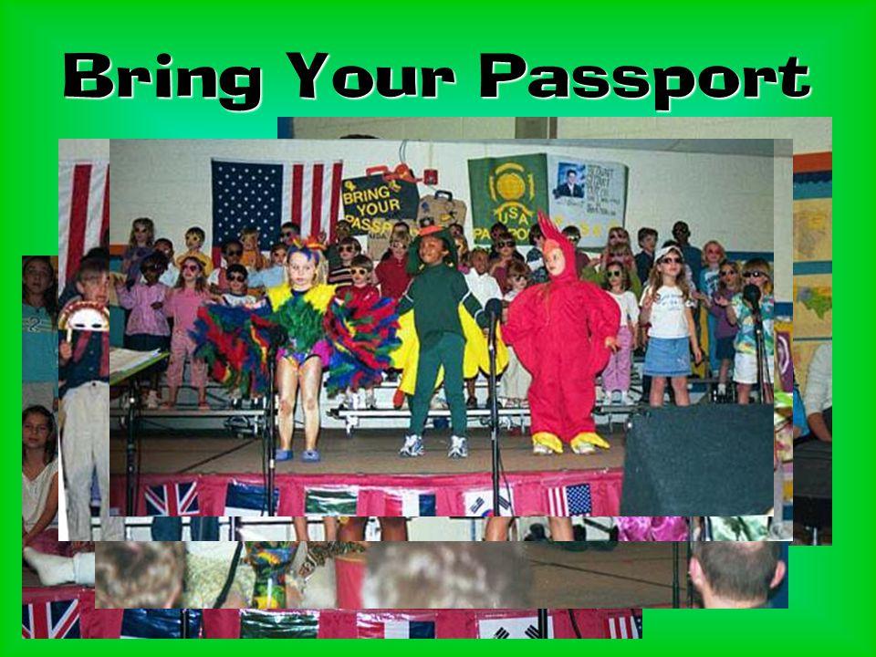 Bring Your Passport