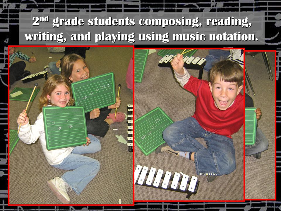 2 nd grade students composing, reading, writing, and playing using music notation.