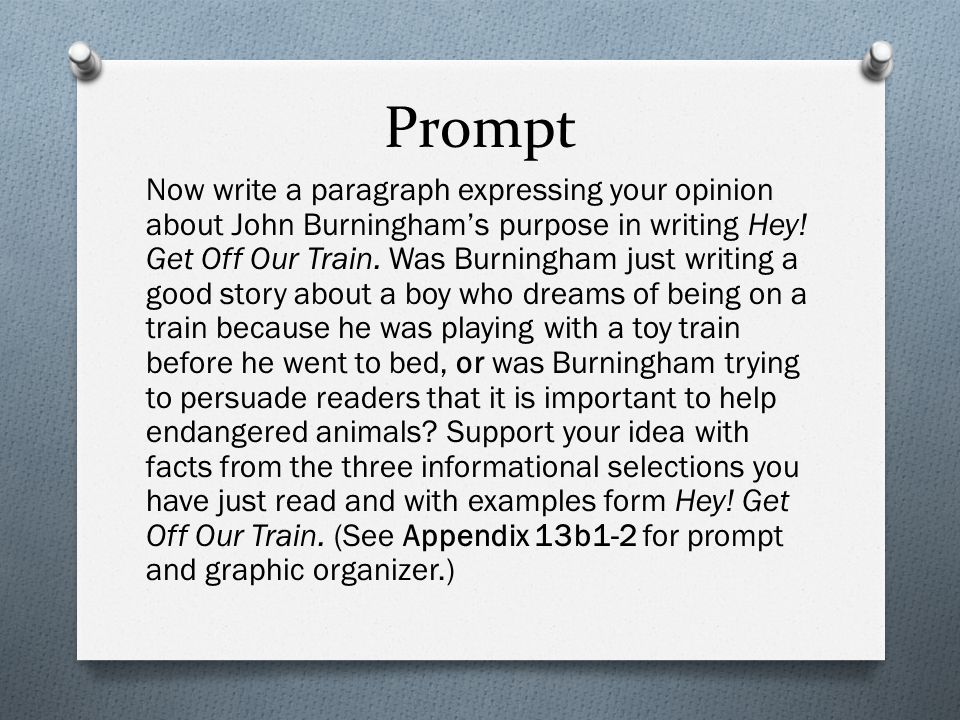 Prompt Now write a paragraph expressing your opinion about John Burningham's purpose in writing Hey.