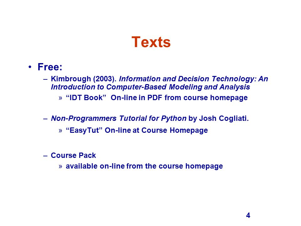 4 Texts Free: –Kimbrough (2003).