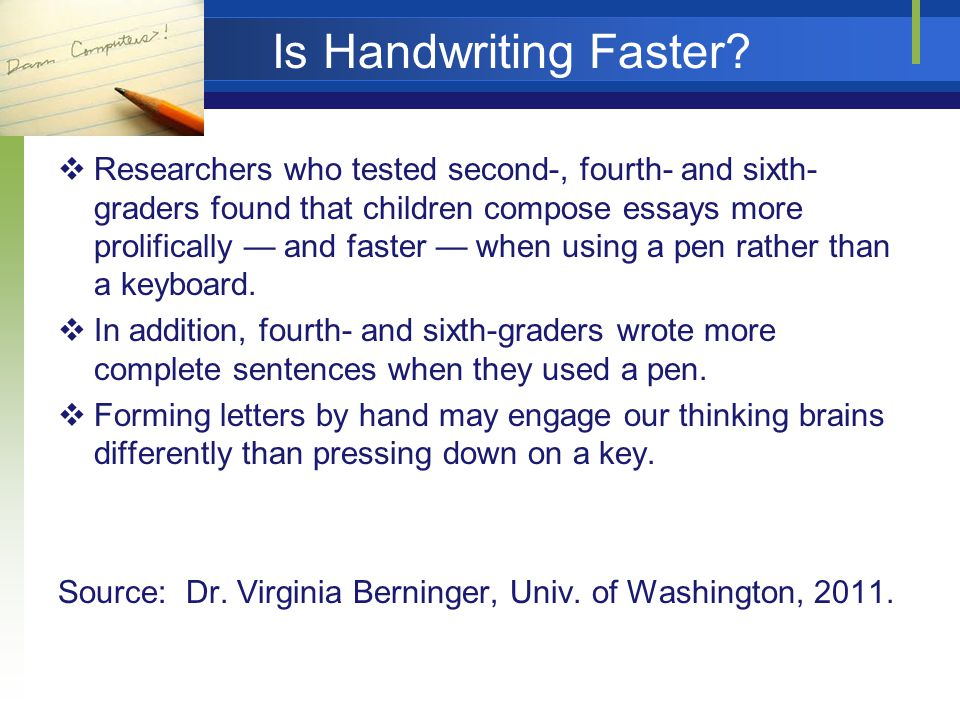 Is Handwriting Faster.